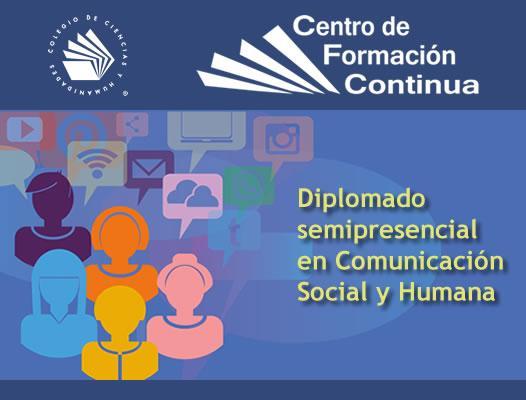 Diplomado semipresencial en Comunicación Social y Humana